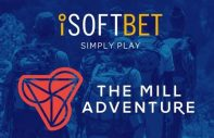 iSoftBet and The Mill Adventure to Expand iGaming Industry